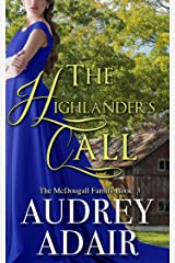 The Highlander's Call (The McDougall Family Book 3) Kindle Edition