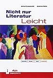 Nicht nur Literatur Liecht. Con e-book. Con espansione online. Per le Scuole superiori