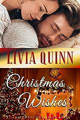 Christmas Wishes: A surprising Calloway family Christmas romance (Calloways of Rainbow Bayou Book 4) Kindle Edition