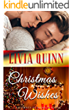 Christmas Wishes: A surprising Calloway family Christmas romance (Calloways of Rainbow Bayou Book 4)