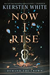 Now I Rise (And I Darken) Paperback