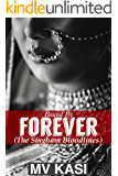 Bound by Forever: A Passionate Romance (The Singham Bloodlines Book 0)