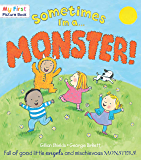 Sometimes I'm a Monster (My First Picture Book)