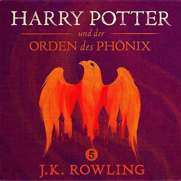Amazon Com Harry Potter Und Der Orden Des Phonix Harry Potter 5 Audible Audio Edition J K Rowling Felix Von Manteuffel Pottermore Publishing Audible Audiobooks