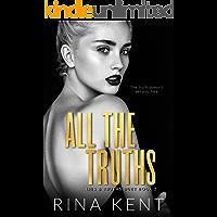 All The Truths: A Dark New Adult Romance (Lies & Truths Duet Book 2)