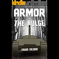 ARMOR #4, The Bulge: a Novel of Tank Warfare