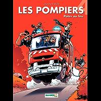 Les Pompiers: Potes au feu (French Edition)