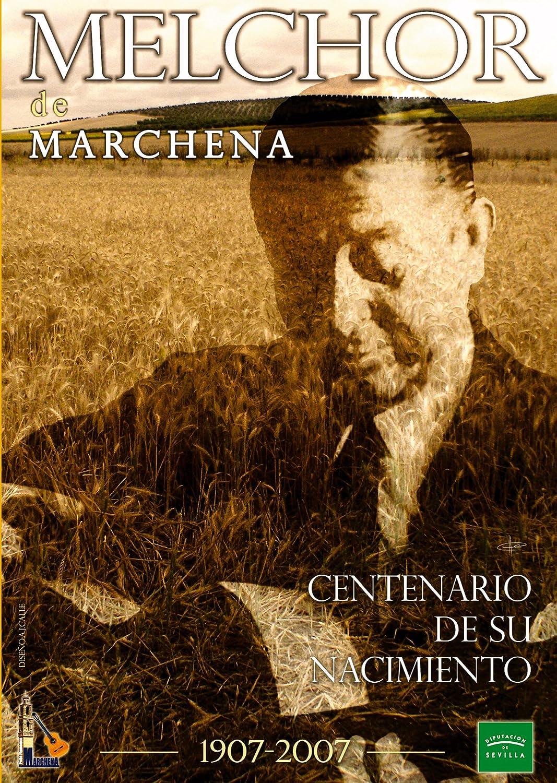 Melchor de Marchena : Centenario de su nacimiento: Amazon.es: Música