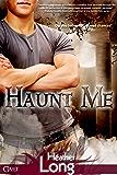 Haunt Me (Entangled Covet)