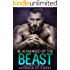 Blackmailed by the beast: (Romance Collection)