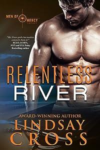 Relentless River: Men of Mercy, Book 10