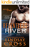 Relentless River: Men of Mercy, Book 8 (English Edition)