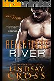 Relentless River: Men of Mercy, Book 8