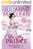 Be My Prince (The Royal Trilogy Book 1)