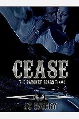 Cease (Bayonet Scars Book 7) Kindle Edition