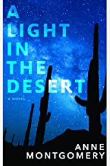 A Light in the Desert Kindle Edition