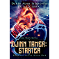 Djinn Tamer: Starter: A Monster Battling GameLit Adventure (Djinn Tamer - Bronze League Book 1) (English Edition)