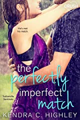 The Perfectly Imperfect Match (Suttonville Sentinels Book 3) Kindle Edition
