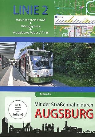 Mit Der Straßenbahn Durch Augsburg Linie 2 Haunstetten Nord Bis