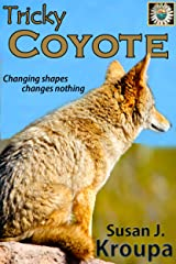 Tricky Coyote Kindle Edition