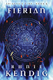 Fierian (Abiassa's Fire Book 3)