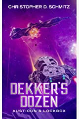 Dekker's Dozen: Austicon's Lockbox Kindle Edition