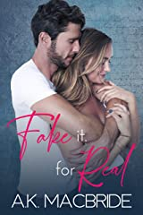 Fake it, for real Kindle Edition