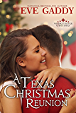 A Texas Christmas Reunion  (Whiskey River Christmas  Book 2)