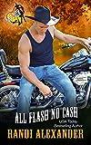 All Flash No Cash: A Red Hot Treats Book (All Cowboy Series 2)