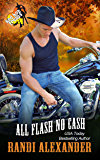 All Flash No Cash: A Red Hot Treats Book (All Cowboy Series 2)