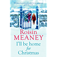 I'll Be Home for Christmas: 'This magical story of new beginnings will warm the heart' (English Edition)