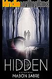 Hidden (Society Series Book 3)