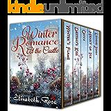 Winter Romance at the Castle: A Medieval Romance Collection, Plus Bonus Book