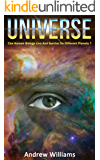 Universe: Can Human Beings Live And Survive On Different Planets? (English Edition)