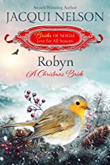 Robyn: A Christmas Bride (Brides of Noelle Book 9) Kindle Edition