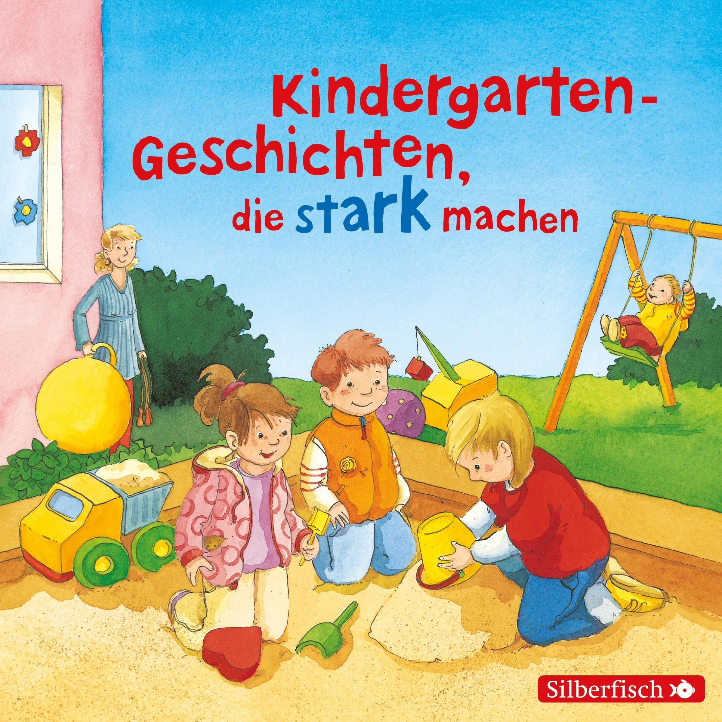 Kindergarten-Geschichten, die stark machen: 1 CD
