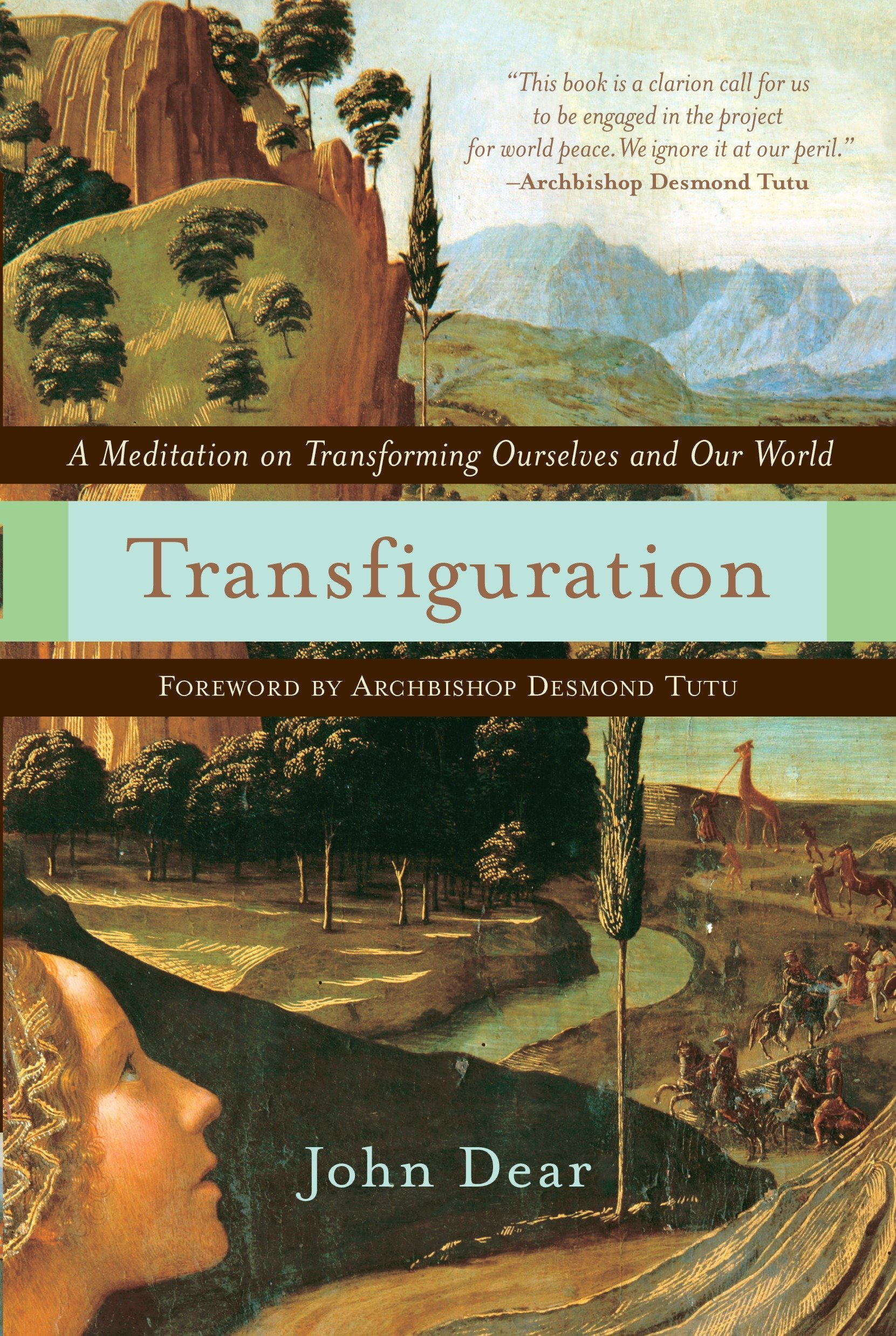 Transfiguration: A Meditation on Transforming Ourselves and Our World ebook