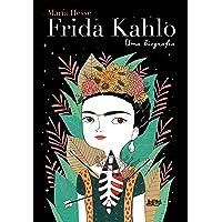 Frida Kahlo: uma biografia