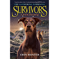 Survivors: The Gathering Darkness #1: A Pack Divided (English Edition)