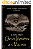 Ghosts, Monsters and Madmen