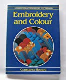 Embroidery and Colour (Batsford Embroidery Paperback)