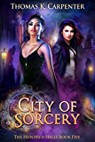 City of Sorcery (The Hundred Halls Book 5)