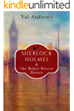 Sherlock Holmes and the Baker Street Dozen (The Sherlock Mysteries Book 1)