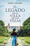 El legado de la villa de las telas (Spanish Edition)