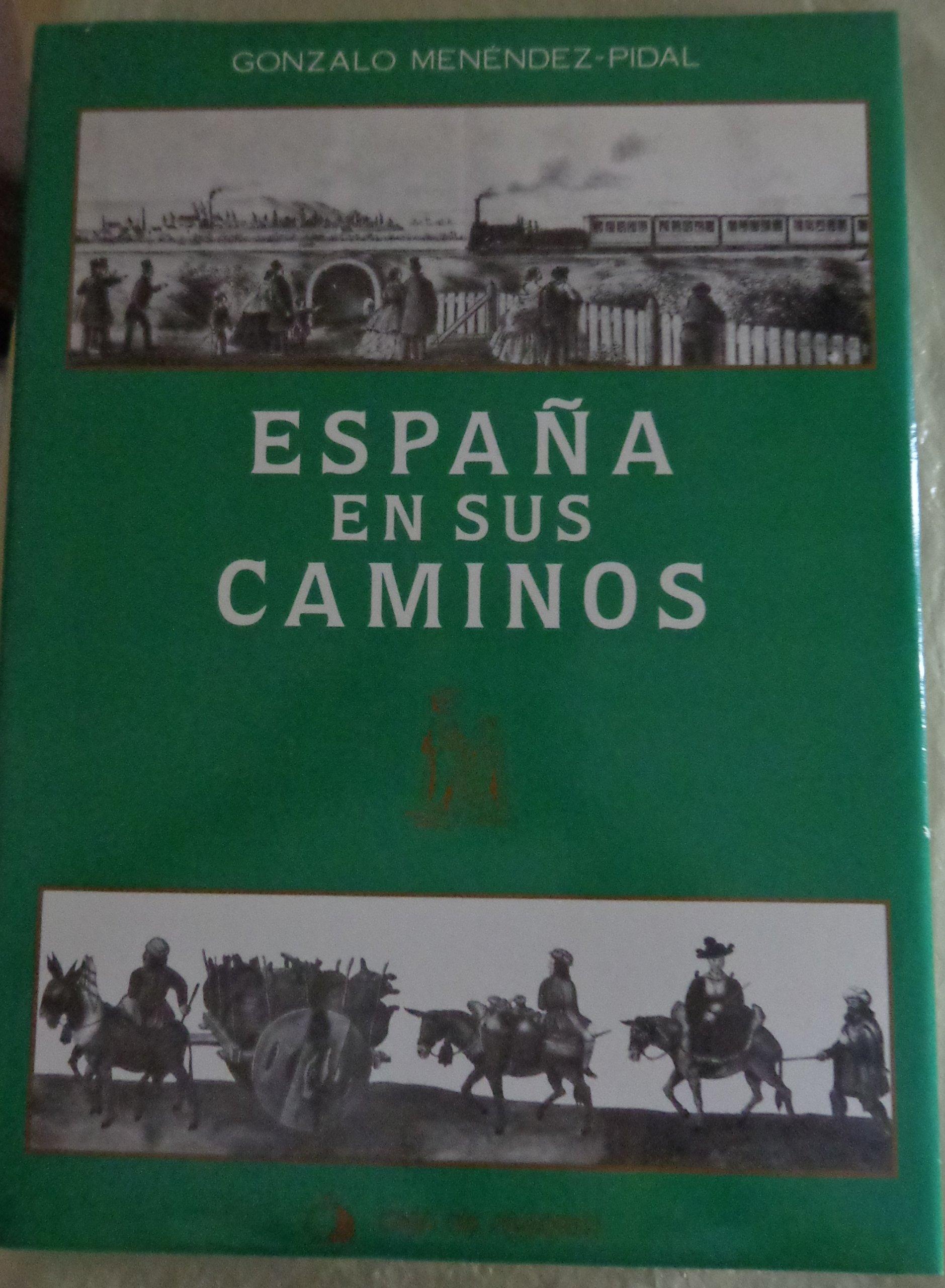 España en sus caminos: Amazon.es: Gonzalo Menéndez-Pidal Goyri: Libros
