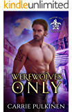 Werewolves Only (Crescent City Wolf Pack Book 1)