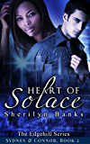 Heart of Solace: (Sydney & Connor), Book 2 (The Edgehill Series)