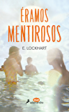Éramos mentirosos (Salamandra Blue) (Spanish Edition)