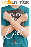 The Truth About Drew (English Edition)