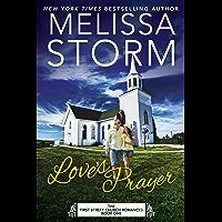 Love's Prayer: A Heartwarming Journey of Faith, Hope & Love (First Street Church Romances Book 1) (English Edition)